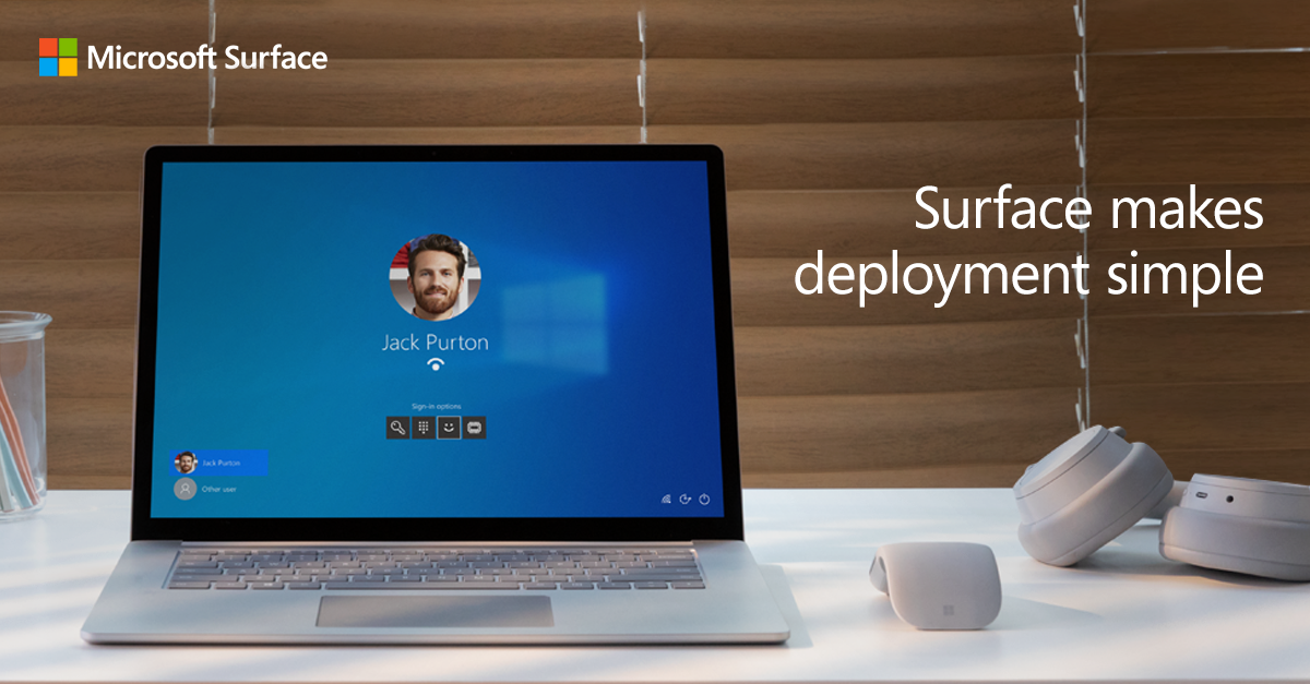 Surface makes deployment simple